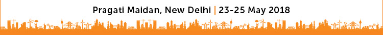 23-25 May 2017, Pragati Maidan, New Delhi